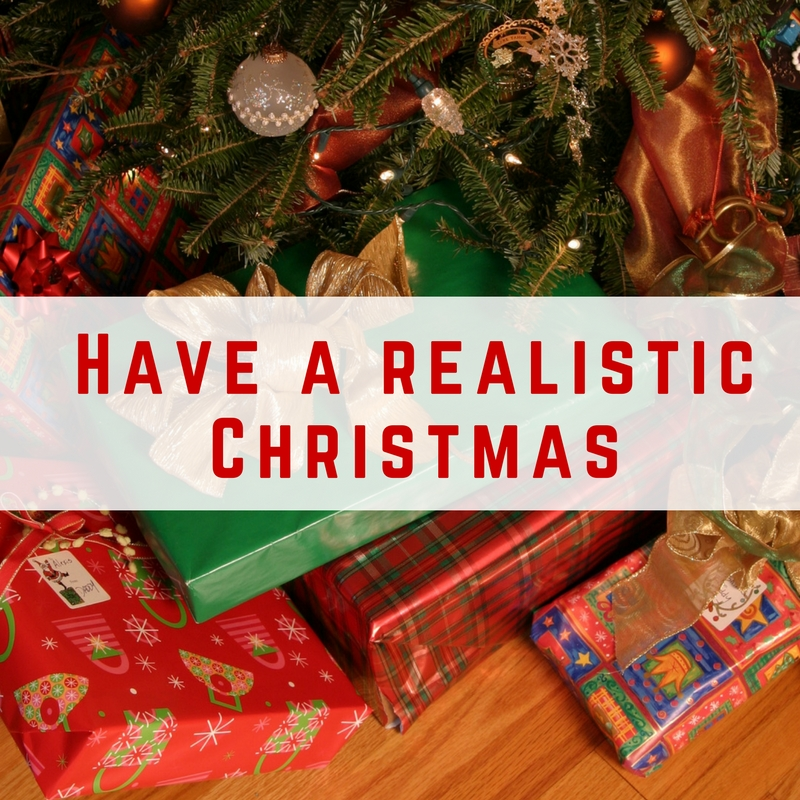 have-a-realistic-christmas-this-year