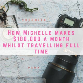 how-michelle-makes-100000-a-month-whilst-travelling-full-time