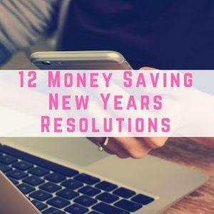 12 Money Saving New Years Resolutions