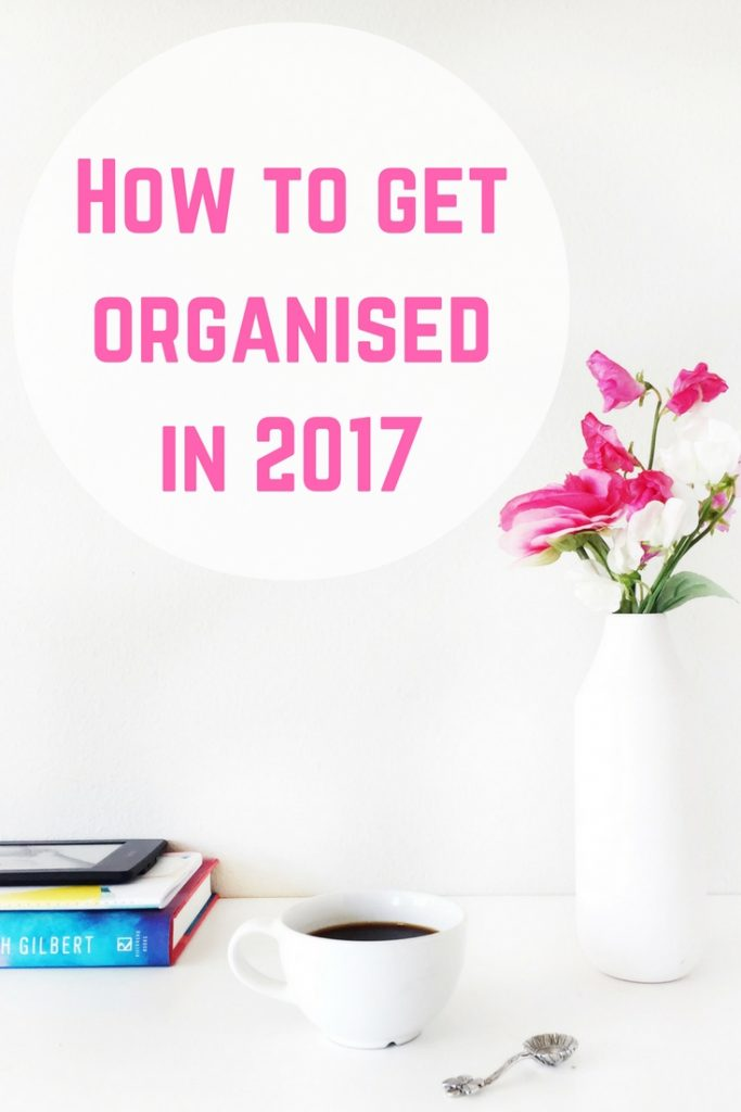 How to get organised in 2017