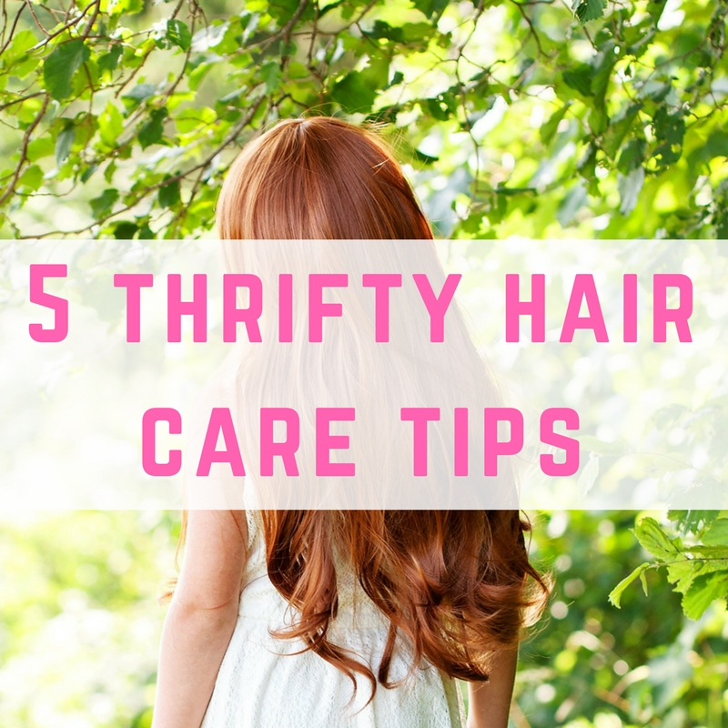 Five thrifty hair care tips