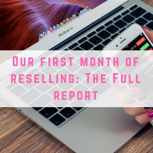 Reselling report: Month 1