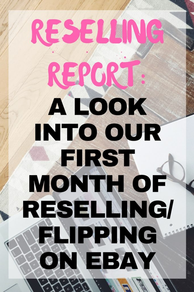 Reselling report: A look into our first month of reselling/flipping on eBay
