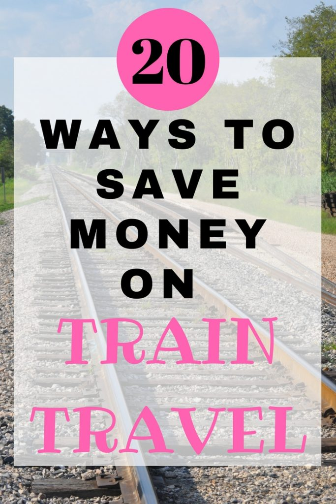 20 ways to save money on train travel