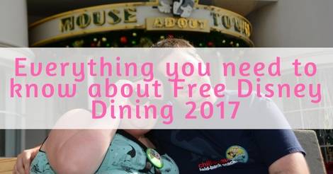 Everything you need to know about Free Disney Dining 2017 (1)
