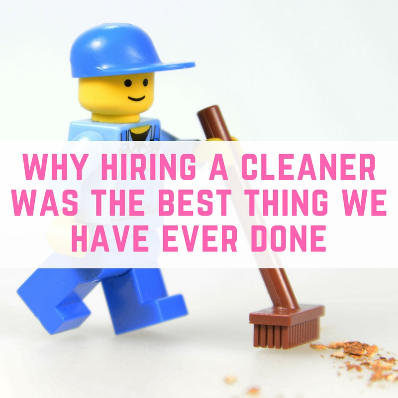 Why hiring a cleaner was the best thing we have ever done (1)