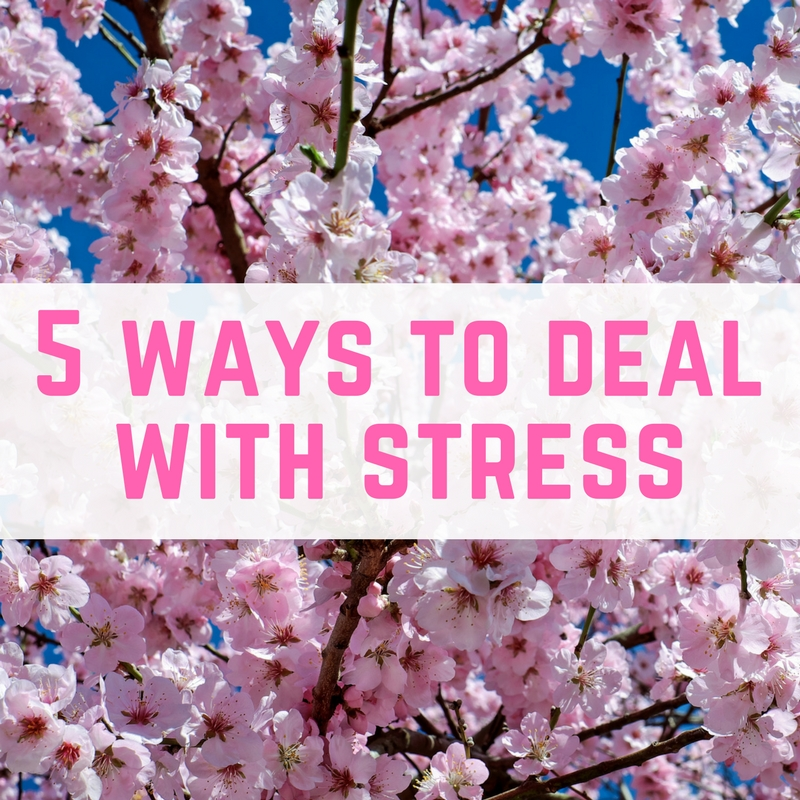5 ways to help you deal with stress