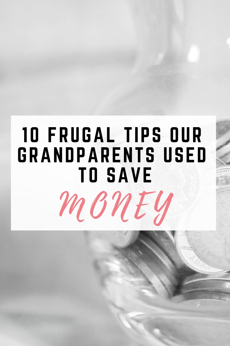 Frugal household tips our grandparents used