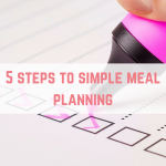 5 steps to simple meal planning