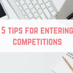 5 tips for entering competitions
