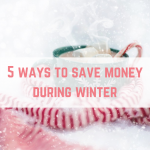 5 ways to save money during winter