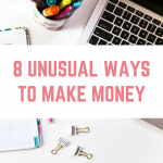 8 unusual ways to make money
