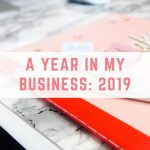 A year in my business: 2019