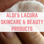 Aldi's Lacura skin care and beauty products