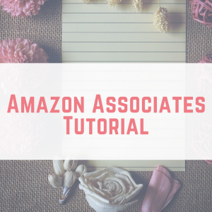Amazon Associates Tutorial