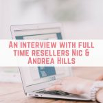A chat with full time resellers Nic & Andrea Hills