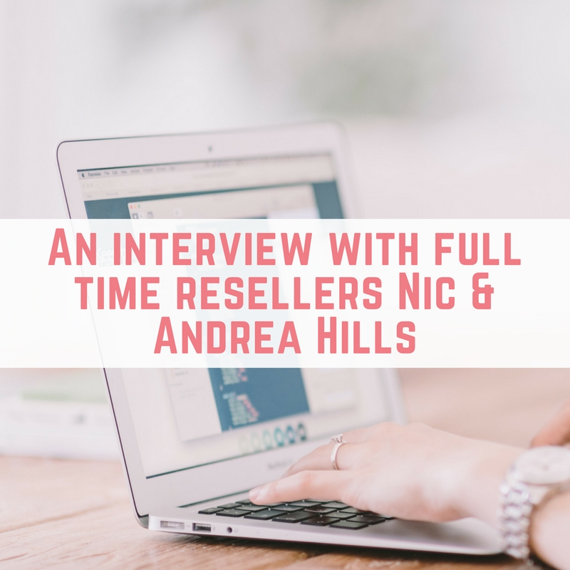 An interview with full time resellers Nic & Andrea Hills