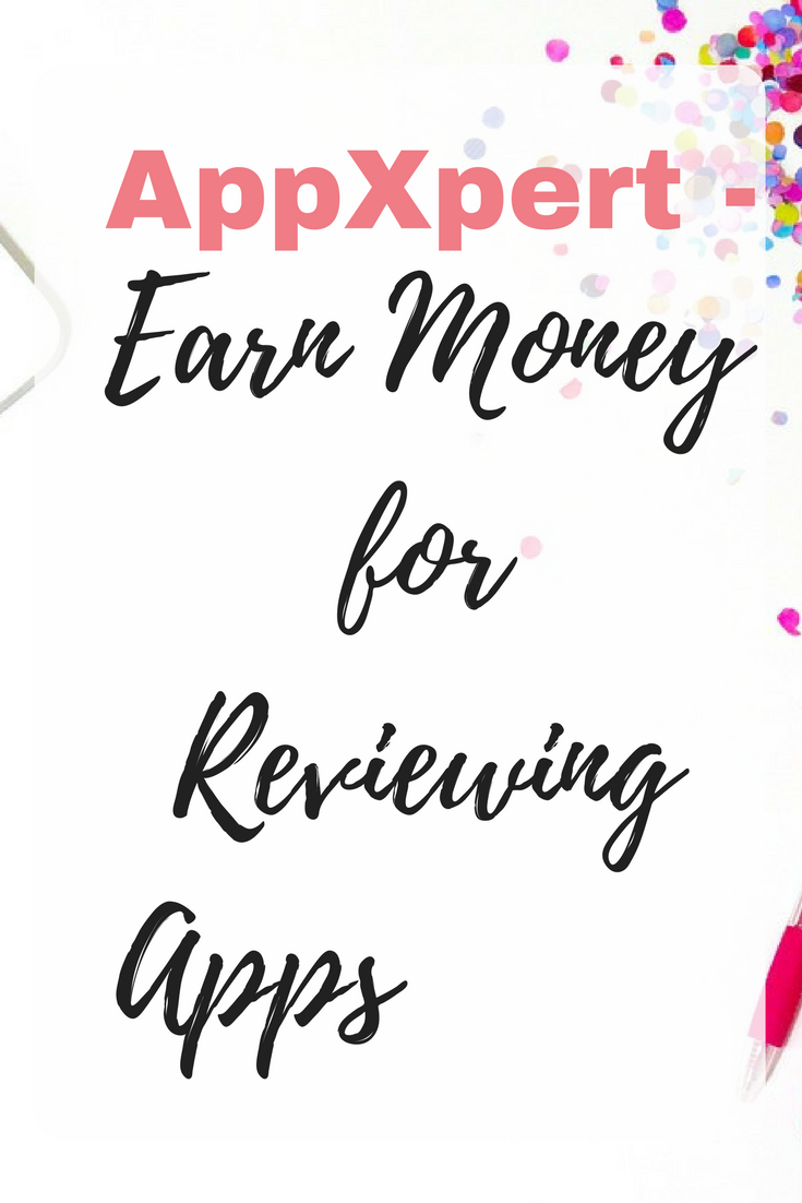 AppXpert - Earn Money for Reviewing Apps by Emma at EmmaDrew.info #EarnMoney