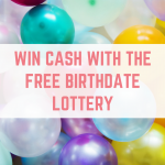 Win cash with the Free Birthdate Lottery