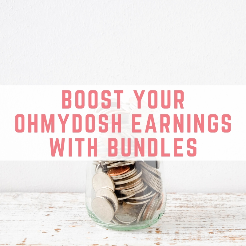 Boost your OhMyDosh earnings with Bundles