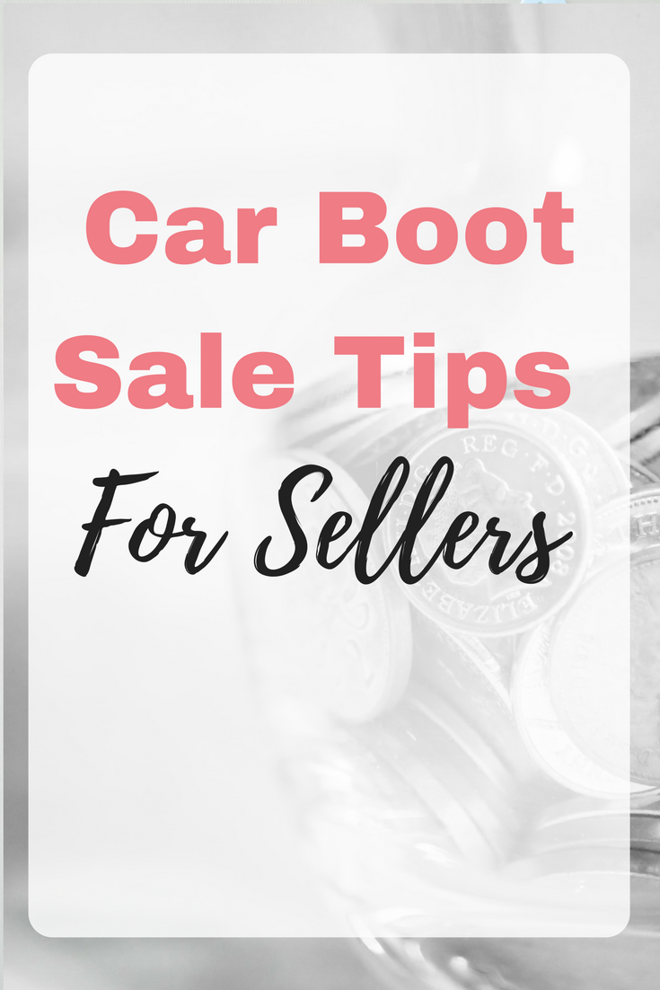 Car Boot Sale Tips For Sellers by Emma at EmmaDrew.info. #MakingMoney #Reselling #MakingMoneyAtHome