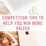 Competition tips to help you win more prizes