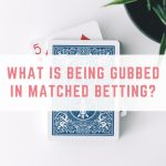 What is being gubbed in matched betting?