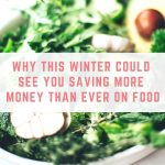 Why winter could see you saving more money on food