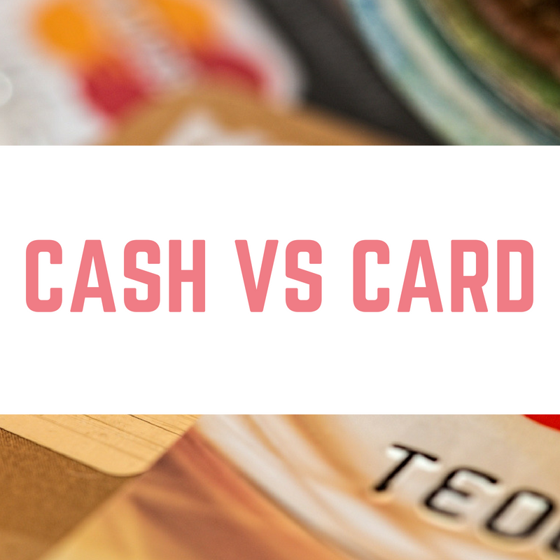Cash vs card