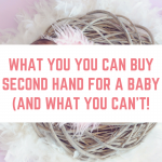 8 things you can buy second hand for a baby