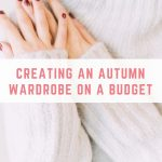 Creating an autumn wardrobe on a budget