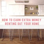 How To Earn Extra Money Renting Out Your Home