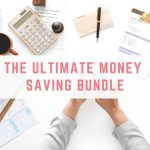 The Ultimate Money Saving Bundle
