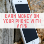 Earn money on your phone with VYPR
