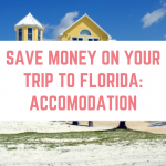 Save money on your trip to Florida – accommodation