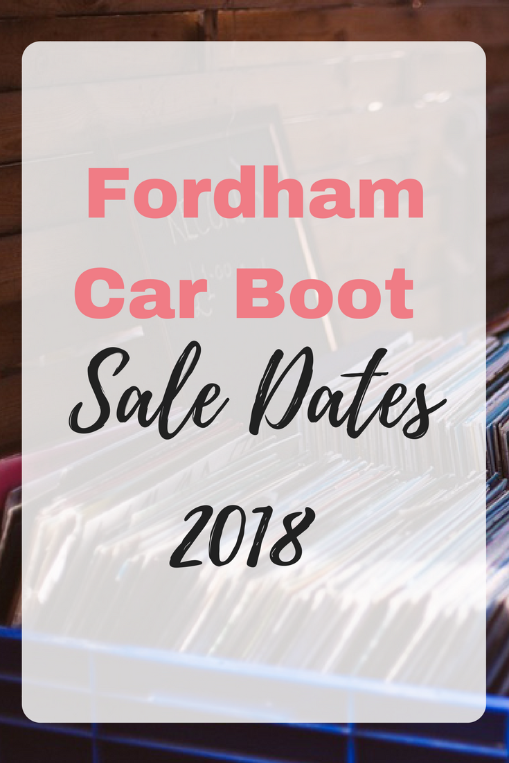 These are the Fordham Car Boot sale dates for 2018. A great flea market and car boot sale to make extra money or resell on eBay by Emma at EmmaDrew.info. #ExtraMoney #FleaMarkets #Reselling #MakeMoney #CarbootSale