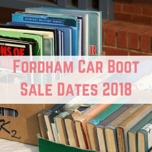 Fordham Car Boot Sale Dates 2018