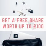 Get a free share worth up to £100
