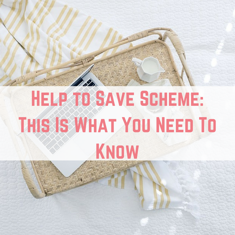 Help to Save Scheme_ This Is What You Need To Know