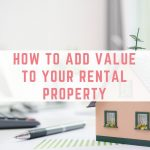 How to add value to your rental property