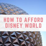 How we can afford to go to Disney World every year
