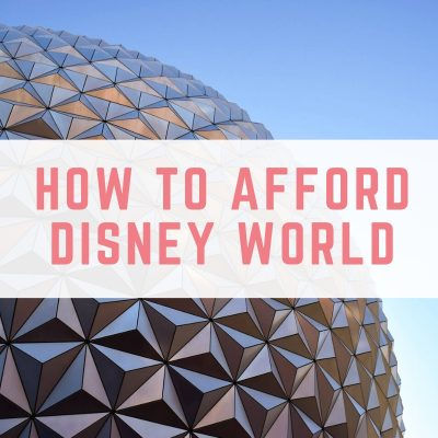 How to afford Disney world
