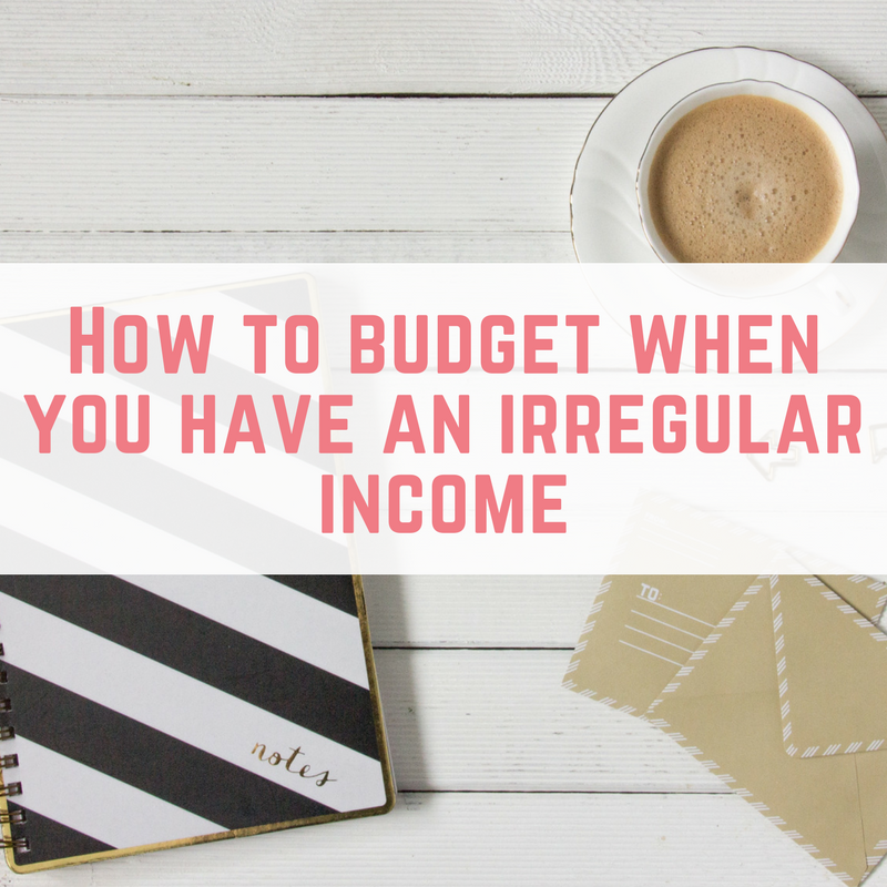 How to budget when you have an irregular income-2