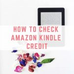 How to check Amazon Kindle Credit