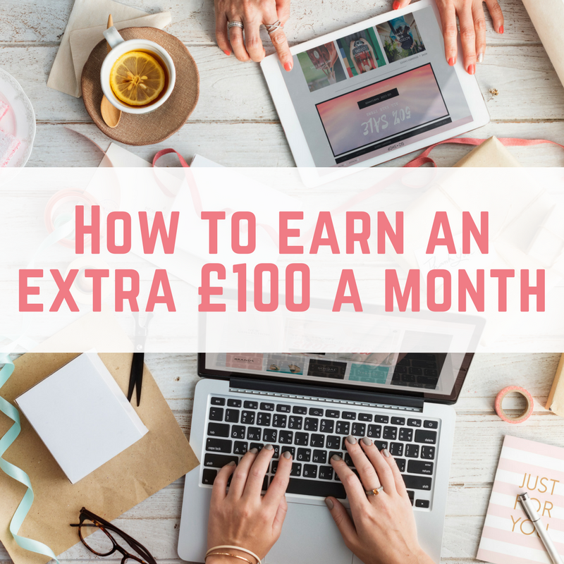 How to earn an extra £100 a month