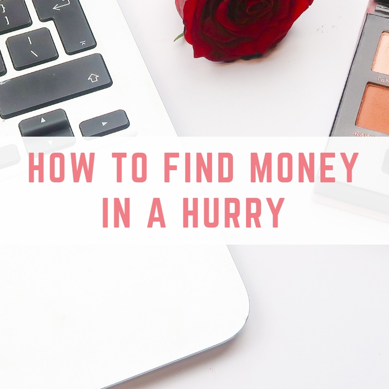 How to find money in a hurry
