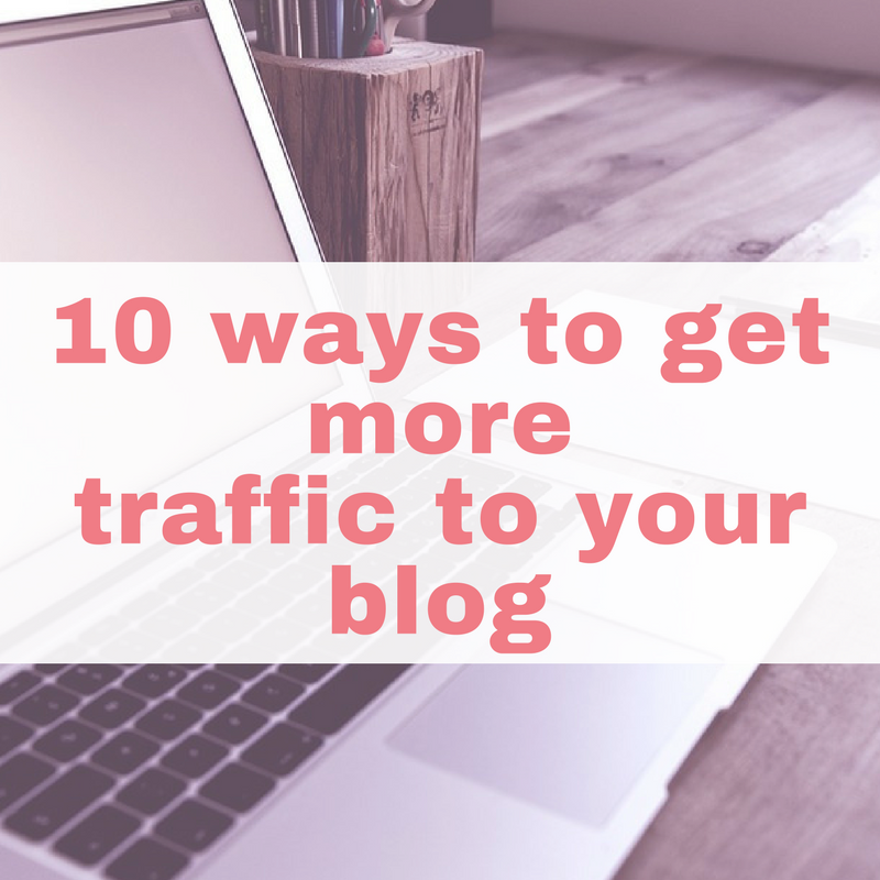 10 ways to get more traffic to your blog