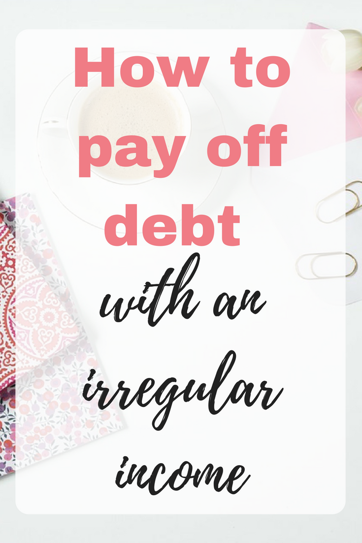 How will you ever clear your debt mountain if you can't even track your numbers? Here is some guidance on how to pay off debt with an irregular income by Emma at EmmaDrew.info #Budgeting #PayOffDebt