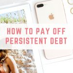 How to pay off persistent debt