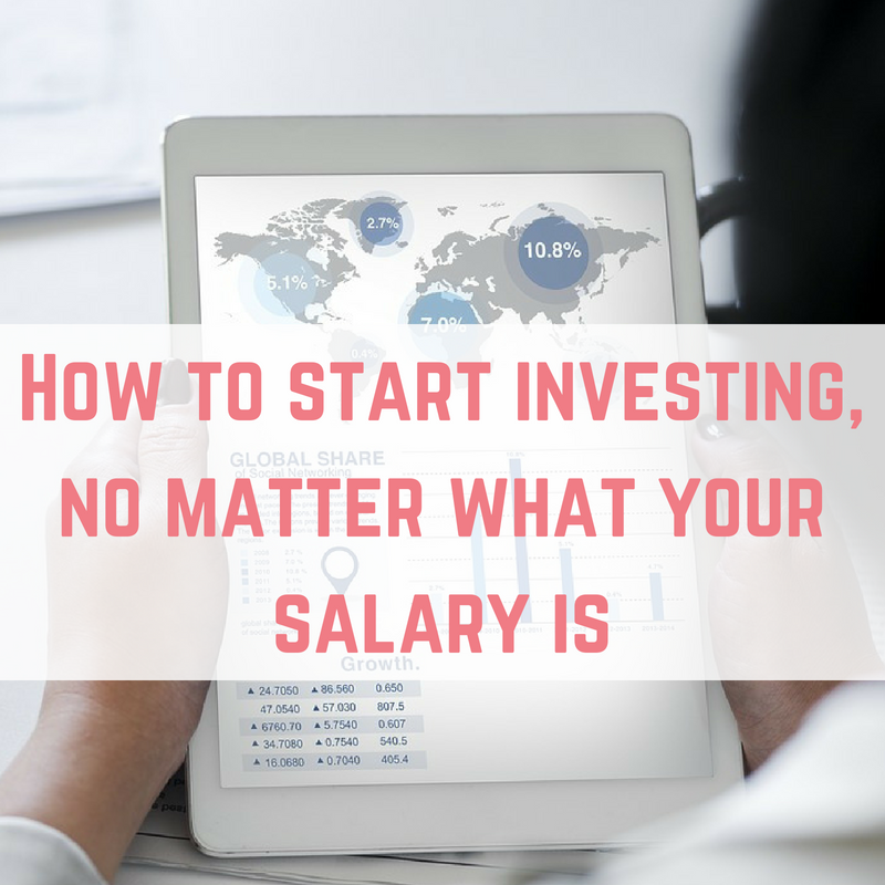 How to start investing, no matter what your salary is